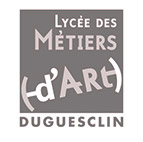 Lycée des métiers d'Art - Bertrand Duguesclin